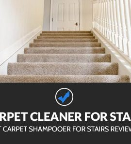 Best Carpet Cleaner for Stairs
