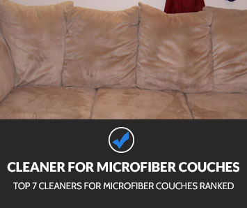 Best Cleaner for Microfiber Couches