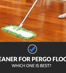 Best Cleaners for Pergo Floors