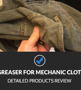 Best Degreaser for mechanic clothes