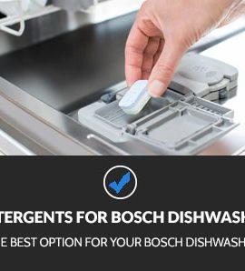 Best Detergents for Bosch Dishwasher